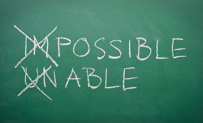 Positive thinking concept - everything is possible