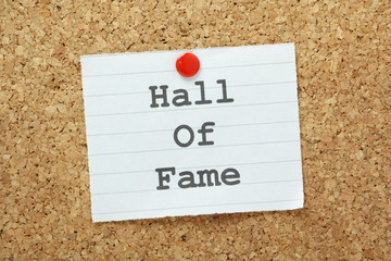 The phrase Hall of Fame on a cork notice board
