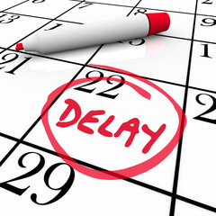Delay Calendar Schedule Missed Date Appointment Meeting Pushed B