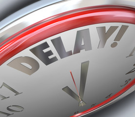 Delay Clock Word Time Deadline Passed Missed Due Pushed Back