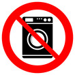 No washing machine sign