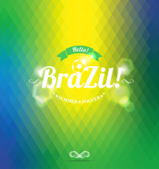 Hello Brazil!Abstract geometric background.