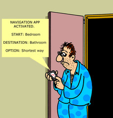 "Navigation App:  ""... shortest way to bathroom"""