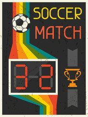 Soccer Match. Retro poster in flat design style.