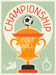 Football Championship. Retro poster in flat design style.