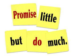 Promise Little But Do Much Quote Saying Sticky Notes