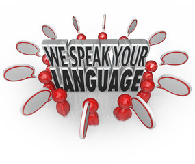 We Speak Your Language People Customers Talking Understanding Me