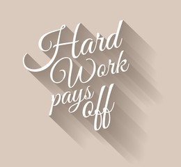 Inspirational Vintage Typo: Hard Work Pays Off