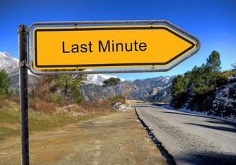 Strassenschild 16 - Last Minute