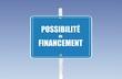panneau possibilité de financement