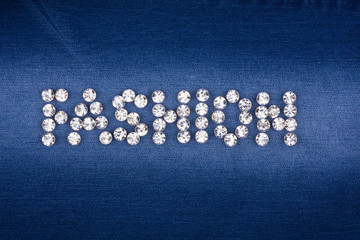 "The word ""fashion"" made by ​​with rhinestones"
