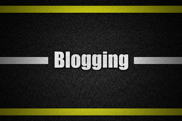 Traffic  road surface with text Blogging