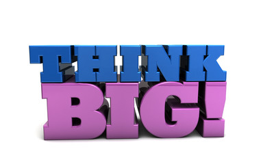Think Big Motivation Entrepreneur Business Vision