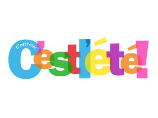 """Mosaïque de Lettres """"C'EST L'ETE"""" (été vacances soleil saison)"""