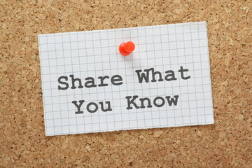 Share What You Know reminder on a cork notice board