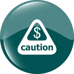 Attention caution sign icon with dollars money sign