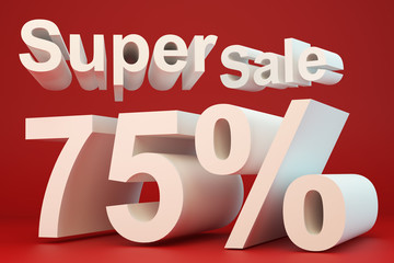 Super sale 75 percent