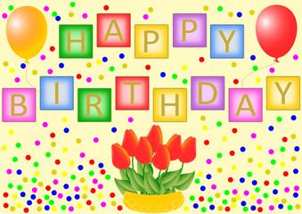 Happy Birthday mit Tulpenschale, Luftballons und Konfetti