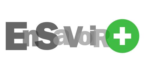 """EN SAVOIR +"" (aide renseignements questions informations faq)"