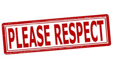 Please respect