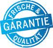 Garantie Frische und Qualität