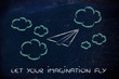 set your imagination free