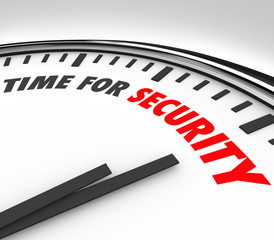 Time for Security Words Clock Safety Manage Risk