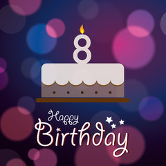 Happy 8th Birthday - Bokeh Vector Background with cake