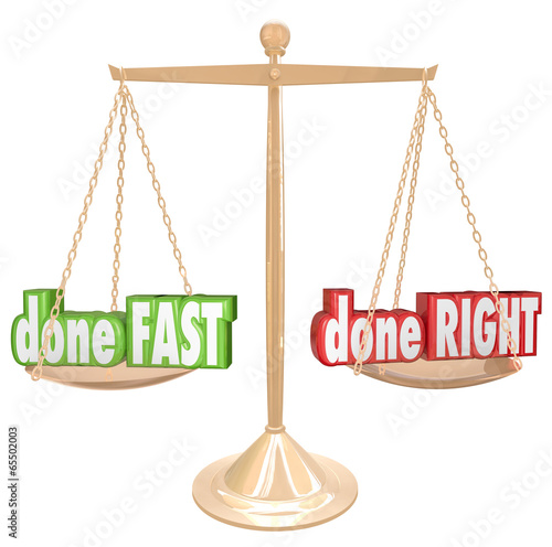 Done Fast Vs Right Scale Balance Weighing Rush Option