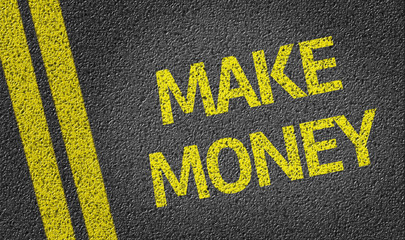 Make Money written on the road