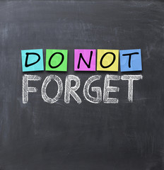 do not forget text on a blackboard