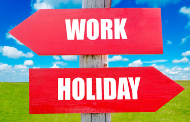 Work or holiday