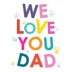We love you dad happy father's day card