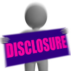 Disclosure Sign Character Displays Legal Communication And Infor