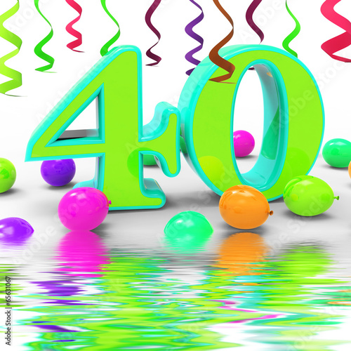 Number Forty Party Displays Colourful Party Decorations Or Brigh