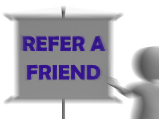 Refer A Friend Board Displays Friendly Referral
