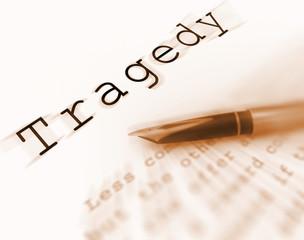 Tragedy Word Displays Catastrophe Misfortune Or Devastation