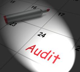 Audit Calendar Displays Inspecting And Verifying Finances