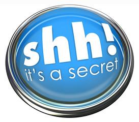 Ssh It's a Secret Words Button Light Confidential Information