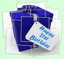 Happy 21st Birthday Gift Displays Celebrating Twenty-One Years