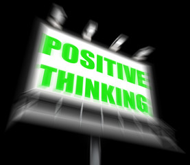 Positive Thinking Sign Displays Optimistic Contemplation