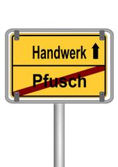 Handwerk vs. Pfusch