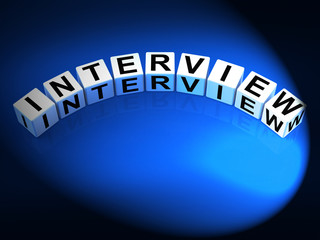 Interview Dice Mean Conversation or Dialogue When Interviewing