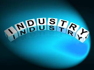 Industry Dice Mean Industrial Production and Workplace Manufactu