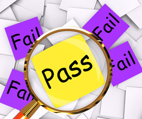 Pass Fail Post-It Papers Shows Acceptable Or Unsatisfactory