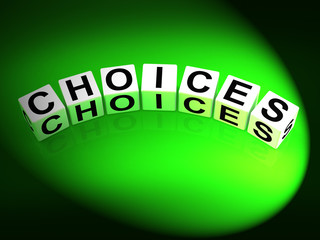 Choices Dice Show Uncertainty Alternatives and Opportunities