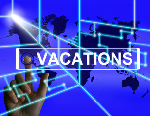 Vacations Screen Means Internet Planning or Worldwide Vacation T