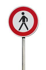 Verkehrsschild Durchgang für Fussgänger verboten