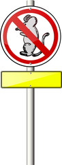 Traffic Sign - Mouse Don't