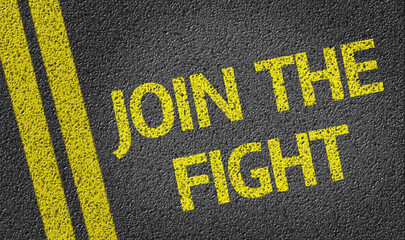 Join the Fight written on the road